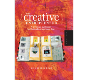 The Creative Entrepreneur by Lisa Beam