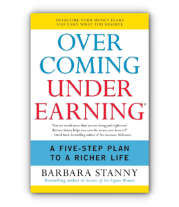 Overcoming Underearning by Barbara Stanny