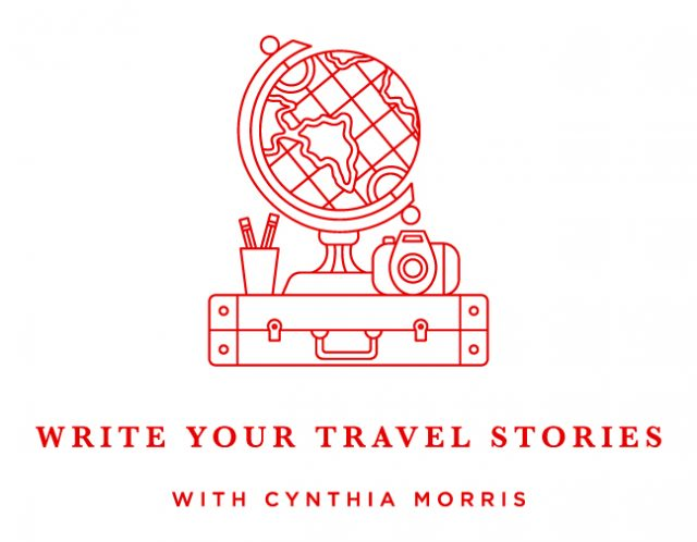 Write your travel stories workshop with Cynthia Morris